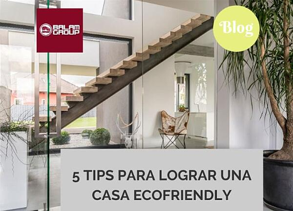 % tips para logar una casa ecofriendly