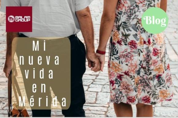 Artículo Mi nueva vida en Mérida