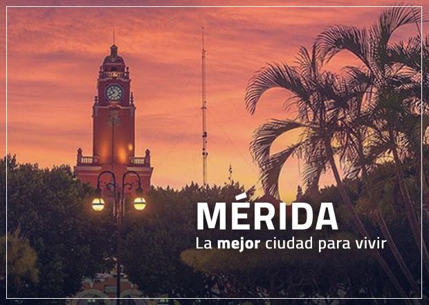 Mérida  la mejor ciudad para vivir en México. 64882e1495c